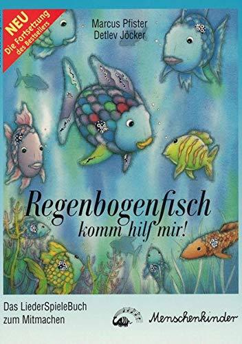 9783895160165: Regenbogenfisch, komm hilf mir. Liederbuch