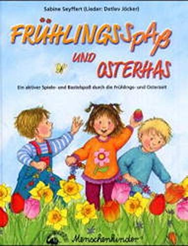 9783895161377: Frühlingsspaß und Osterhas.: Ein aktiver Spiele- und Bastelspaß durch die Frühlings- und Osterzeit.