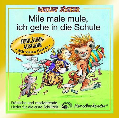 9783895162121: Mile male mule, ich gehe in die Schule. CD: Fröhliche und motivierende Lieder für die erste Schulzeit