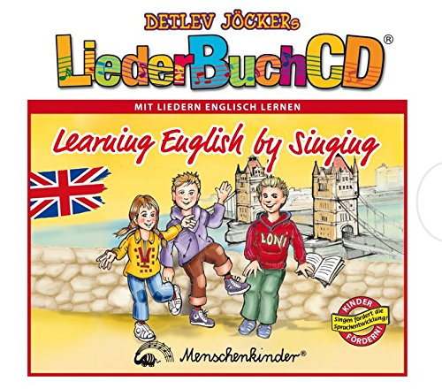 "LiederBuchCD Learning English by Singing. CD und Buch (_AV): J""cker, Detlev/Fuhrig, Hans-Joachim"