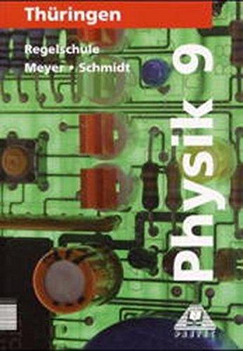 9783895177453: Physik Klasse 9 Lehrbuch Regelschule Th�ringen.