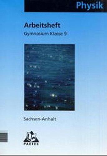 9783895177866: Physik Klasse 9 Arbeitsheft Gymnasium Sachsen-Anhalt.