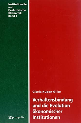 9783895181368: Verhaltensbindung und die Evolution ökonomischer Institutionen