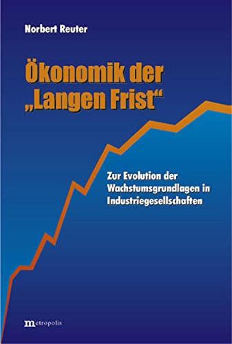 9783895183133: Ökonomik der 'Langen Frist'
