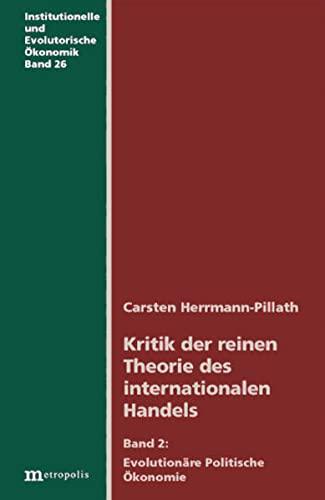 Kritik der reinen Theorie des internationalen Handels 2: Carsten Herrmann-Pillath