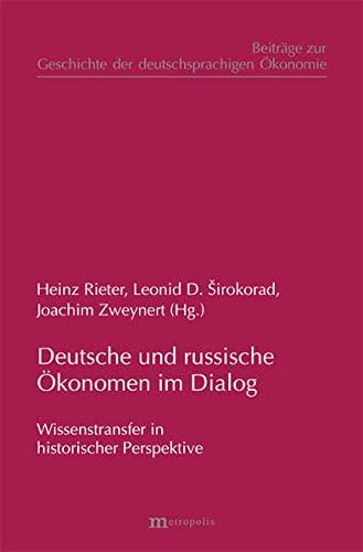 Deutsche und russische Ökonomen im Dialog