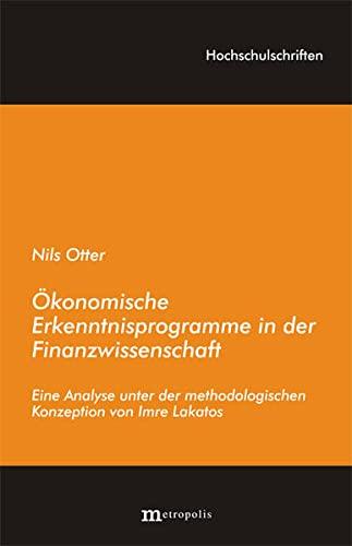 9783895185151: Ökonomische Erkenntnisprogramme in der Finanzwissenschaft