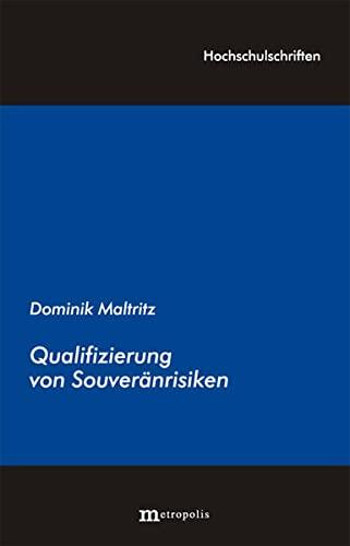 Quantifizierung von Souveränrisiken: Dominik Maltritz