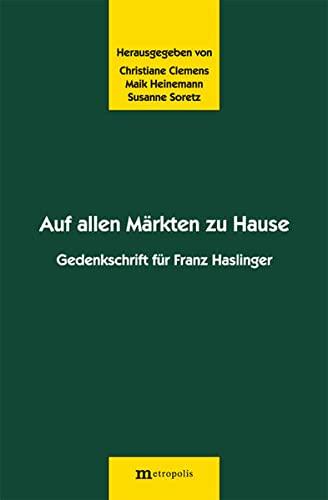 9783895185731: Auf allen Märkten zu Hause: Gedenkschrift für Franz Haslinger