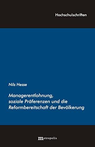 Managerentlohnung und die Reformbereitschaft der Bevölkerung: Nils Hesse