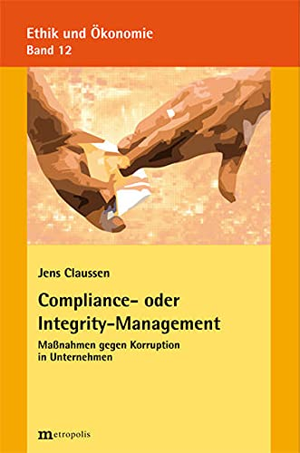 Compliance- oder Integrity-Management: Jens Claussen