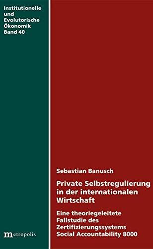 9783895189272: Private Selbstregulierung in der internationalen Wirtschaft