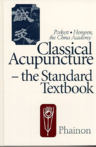 9783895200090: Classical Acupuncture: The Standard Textbook