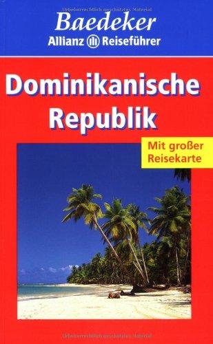 Dominikanische Republik. 146 Abbildungen, 8 Stadtpläne, 3: Helmut Linde u.v.a.: