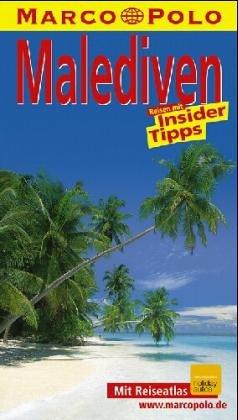 9783895253485: Malediven. Marco Polo Reiseführer. Mit Insider- Tips