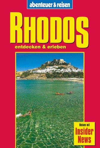 9783895254925: Rhodos entdecken und erleben. abenteuer und reisen.