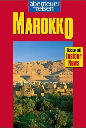 Abenteuer & Reisen, Marokko