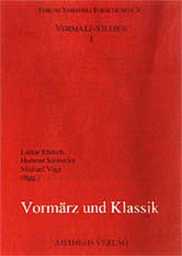Vormärz und Klassik: Lothar Ehrlich