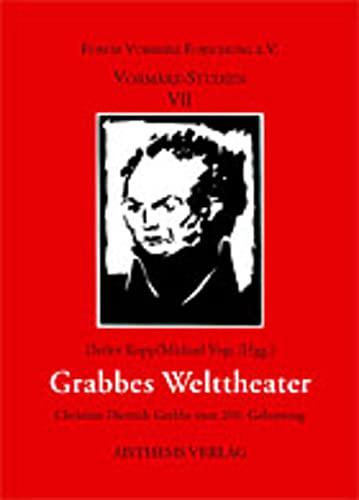 Grabbes Welttheater: Detlev Kopp