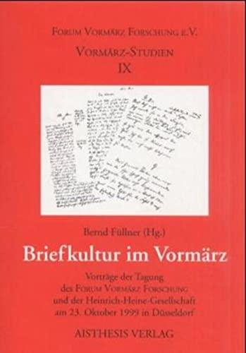 Briefkultur im Vormärz: Bernd Füllner