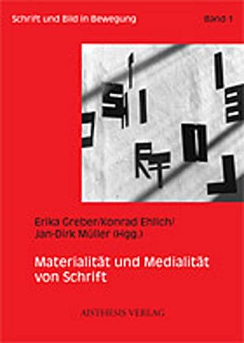 9783895283451: Materialität und Medialität von Schrift