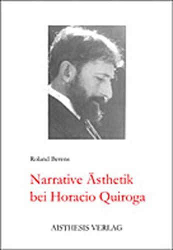 Narrative Ästhetik bei Horacio Quiroga: Roland Berens