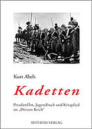 9783895283826: Kadetten: Preußenfilm, Jugendbuch und Kriegslied und Kriegslied im