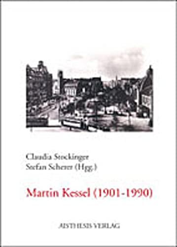 Martin Kessel (1901 - 1990) - ein Autor der Klassischen Moderne (3895283975) by Martin Jacobs