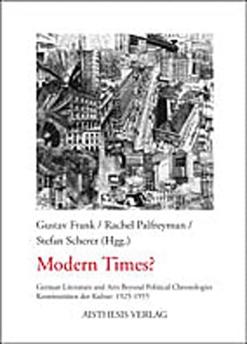 Modern Times?: Gustav Frank