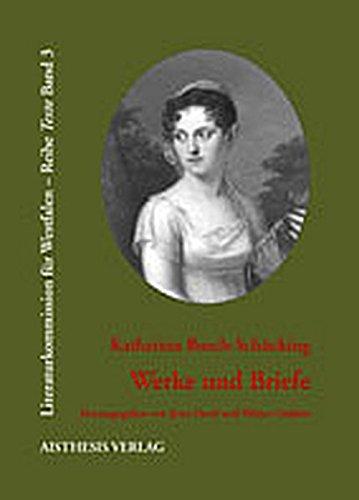 Werke und Briefe: Katharina Busch-Sch�cking