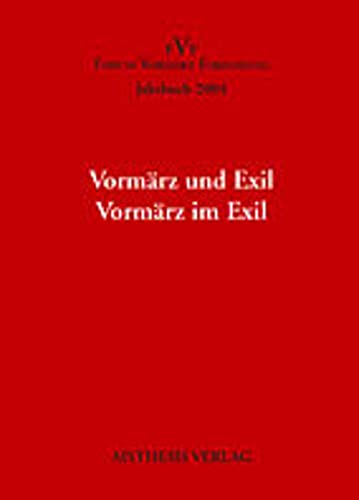 Jahrbuch Forum Vormärz Forschung / Vormärz und Exil. Vormärz im Exil: Norbert ...