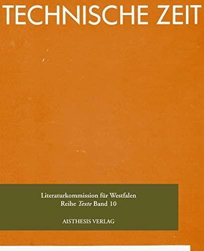 9783895286582: Technische Zeit. Dichtungen: Reprint der Originalausgabe Essen, 1929