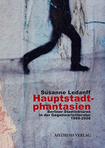 Hauptstadtphantasien: Susanne Ledanff