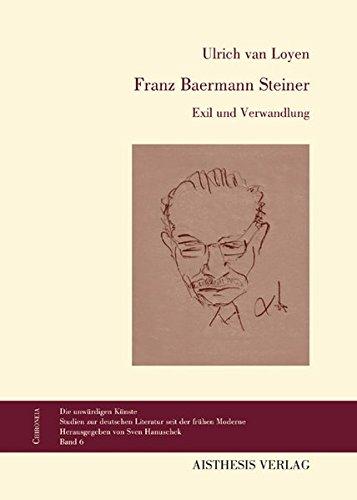 Franz Baermann Steiner: Ulrich van Loyen