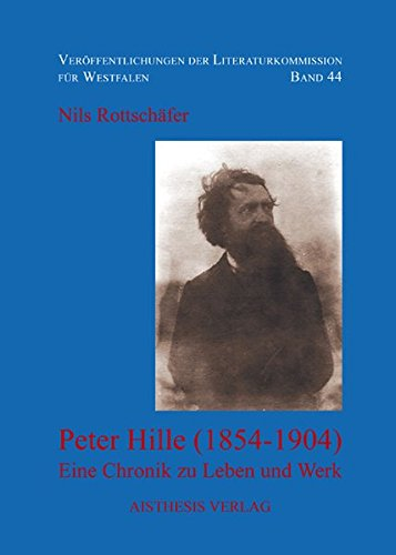 Peter Hille (1854-1904): Nils Rottschäfer
