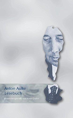9783895288128: Anton Aulke Lesebuch