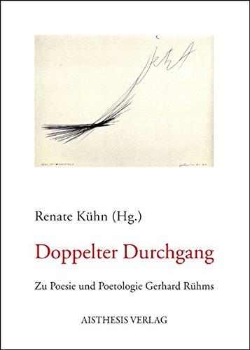 9783895288234: Doppelter Durchgang: Zu Poesie und Poetologie Gerhard R�hms