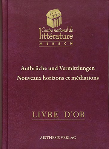 Aufbrüche und Vermittlungen / Nouveaux horizons et meditations: Claude D. Conter