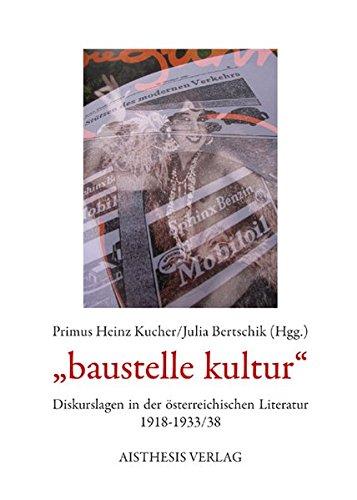 baustelle kultur: Primus Heinz Kucher