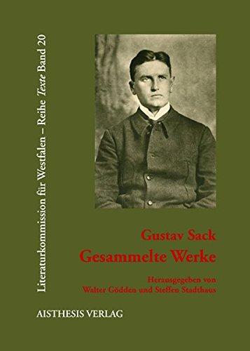 Gesammelte Werke: Gustav Sack