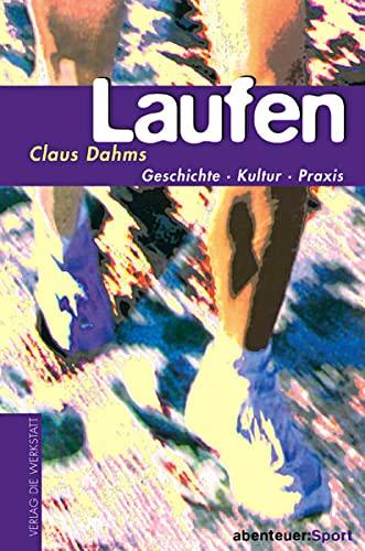 9783895333132: Laufen: Geschichte, Kultur, Training
