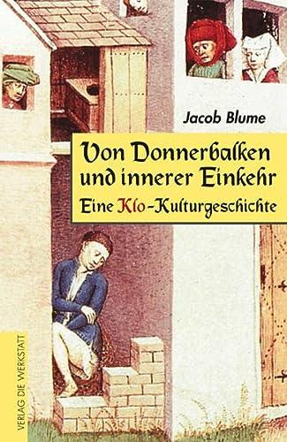 9783895333675: Von Donnerbalken und innerer Einkehr: Eine Klo-Kulturgeschichte