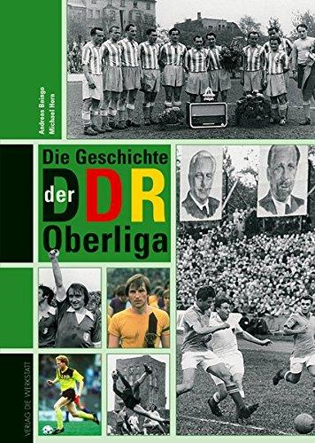 9783895334283: Die Geschichte der DDR-Oberliga