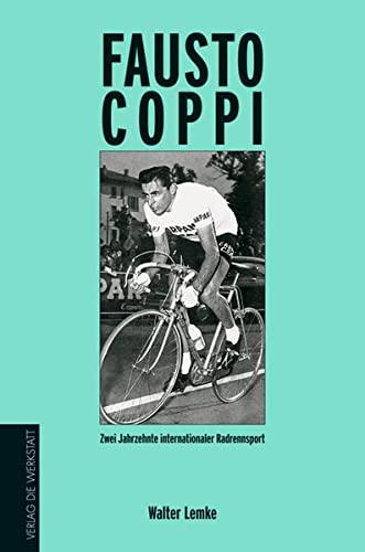 9783895335624: Fausto Coppi: Zwei Jahrzehnte internationaler Radrennsport