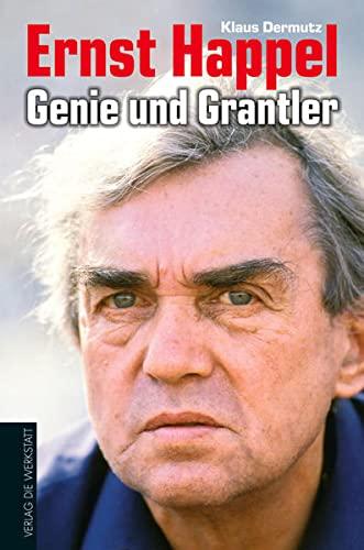 9783895339349: Ernst Happel - Genie und Grantler: Eine Biografie