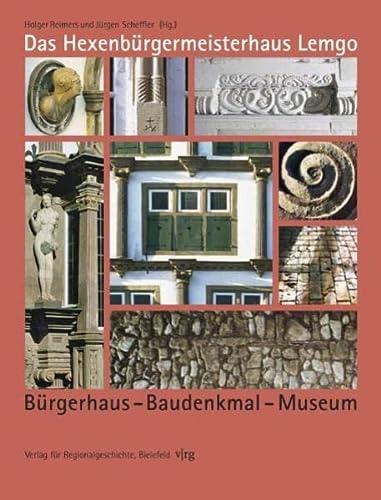 9783895345258: Das Hexenbürgermeisterhaus Lemgo: Bürgerhaus - Baudenkmal - Museum