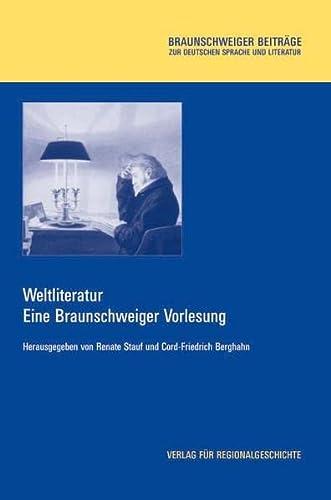 Weltliteratur: Eine Braunschweiger Vorlesung (Hardback)