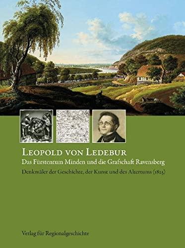 9783895346613: Das Fürstentum Minden und die Grafschaft-Ravensberg: Denkmäler der Geschichte, der Kunst und des Altertums (1825)