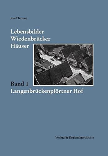 9783895347665: Lebensbilder Wiedenbrücker Häuser