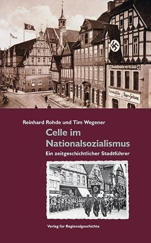9783895348839: Celle im Nationalsozialismus: Ein zeitgeschichtlicher Stadtführer